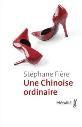 La Couv' du dimanche 4 : «Une chinoise ordinaire» de StéphaneFière
