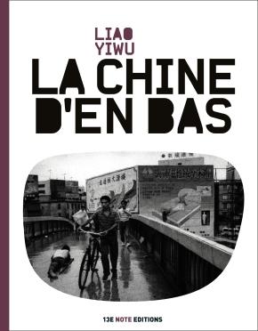 La Couv' du dimanche 6 : «La Chine d'en bas» de LiaoYiwu